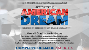 Hawaii Graduation Initiative presentation to Access to the American Dream Conference, Nov. 29, 2017