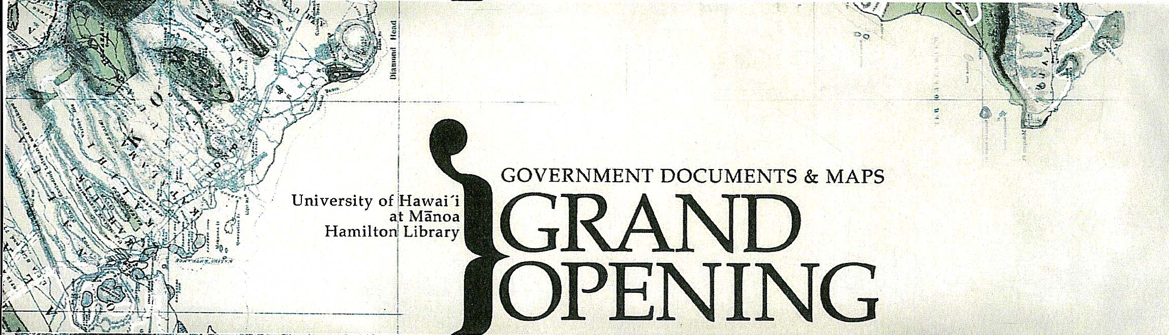 Grand Opening, Government Documents and MAGIS